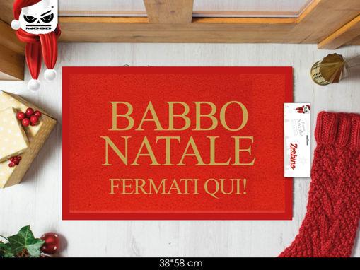 Immagine di Zerbino 57x38 cm Babbo Natale Fermati Qui