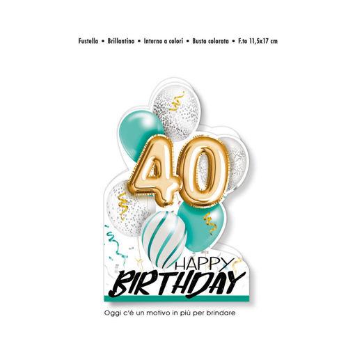Biglietto Auguri sagomato Happy Birthday 40 anni